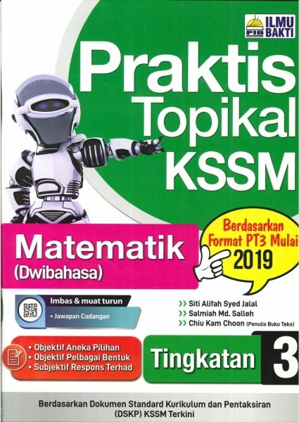 PRAKTIS TOPIKAL MATEMATIK(DWIBAHASA)TINGKATAN 3 KSSM 2019