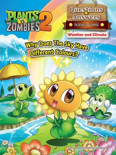 Plants vs Zombies 2 ● Questions & Answers Science Comic: Weather and Climate - Why Does The Sky Have Different Colours?