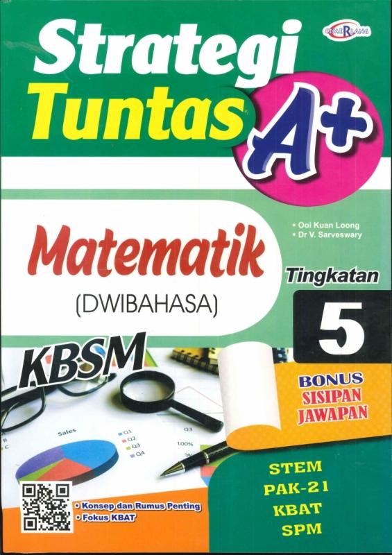 (CEMERLANG PUBLICATIONS SDN BHD)STRATEGI TUNTAS A+MATEMATIK(DWIBAHASA)TINGKATAN 5 KBSM 2020