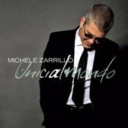 麥可薩利洛 Michele Zarrillo / 獨一無二 Unici Al Mondo CD