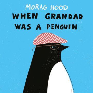 (Two Hoots)When Grandad Was a Penguin 我的爺爺是企鵝(外文書)