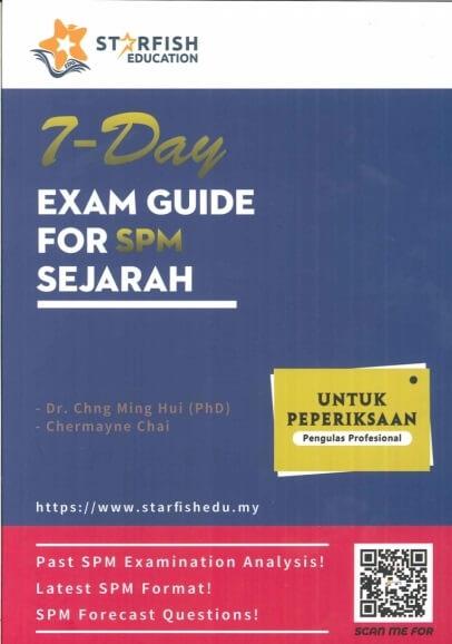 7-DAY EXAM GUIDE FOR SEJARAH SPM 2019