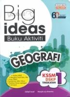 Oxford Fajar Big Ideas Buku Aktiviti Geografi Tingkatan 1