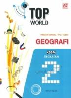 Pelangi Top World Praktis Topikal PT3 KBAT Geografi KSSM Tingkatan 2