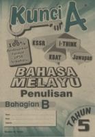 Cemerlang Kunci A Bahasa Melayu Penulisan Bahagian B Tahun 5