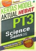 KERTAS MODEL AKT HEBAT SAINS/SCIENCE PT3