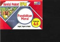 ILMU BAKTI REVISI POKET P.MORAL TG4&5 SPM