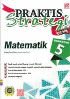 PEL PRAKTIS STRATEGI MATEMATIK TG5 KBSM
