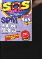 SOS HEBAT BAHASA MELAYU KERTAS 1 TG4&5 KBSM SPM