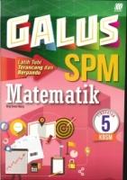 GALUS MATEMATIK TG5 KBSM SPM