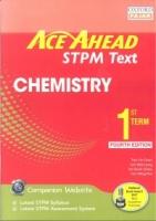ACE AHEAD CHEMISRTY STPM TEXT 1ST TERM
