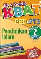 TIP&PRAKTIS KBAT PBD PENDIDIKAN ISLAM TG2 KSSM PT3