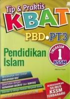 TIP&PRAKTIS KBAT PBD PENDIDIKAN ISLAM TG1 KSSM PT3