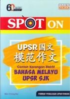 SPOT ON CONTOH KARANGAN EFEKTIF BAHASA MELAYU SJK UPSR