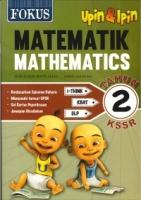 FOKUS MATEMATIK-MATHEMATICS TAHUN 2 KSSR