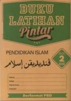 BUKU LATIHAN PINTAR PENDIDIKAN ISLAM TAHUN 2 KSSR 2019
