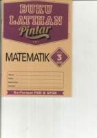 BUKU LATIHAN PINTAR MATEMATIK TAHUN 3 KSSR 2019