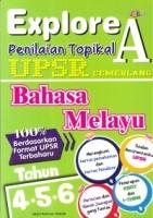 EXPLORE A PEILAIAN TOPIKAL BAHASA MELAYU TAHUN 4,5,6 UPSR