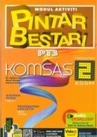 MODUL AKTIVITI PINTAR BESTARI KOMSAS TINGKATAN 2 KSSM 2019