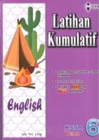 LATIHAN KUMULATIF ENGLISH YEAR 6 KSSR 2019