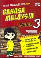 TUTOR STANDARD EDISI BAHASA MALAYSIA TAHUN 3 2019