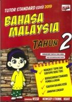 TUTOR STANDARD EDISI BAHASA MALAYSIA TAHUN 2 2019