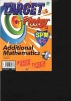 TARGET PINTAR ADDITIONAL MATHEMATICS FORM 4.5 SPM