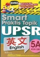 SMART PRAKTIS TOPIK ENGLISH 5A KSSR SJKC UPSR