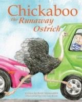 Chickaboo the Runaway Ostrich