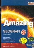 AMAZING GEOGRAFI TINGKATAN 3 KSSM