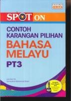 SPOT ON CONTOH KARANGAN PILIHAN BAHASA MELAYU PT3