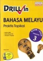 DRILL IN BAHASA MELAYU TINGKATAN 3 KSSM