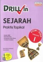 DRILL IN SEJARAH TINGKATAN 1 KSSM