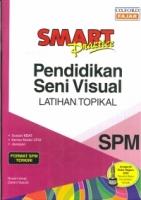 SMART PRACTICE PENDIDIKAN SENI VISUAL SPM