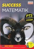 SUCCESS MATEMATIK TINGKATAN 1,2&3 PT3 KSSM