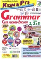 PEMBELAJARAN HOLISTIK GRAMMAR CEFR ALIGNED ENGLISH FORM 1,2&3 KSSM&PT3