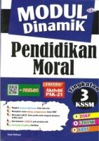 MODUL DINAMAIK PENDIDIKAN MORAL TINGKATAN 3 KSSM(2019)