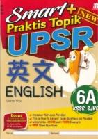 SMART+ PRAKTIS TOPIK UPSR ENGLISH 6A SJKC KSSR