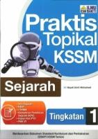 PRAKTIS TOPIKAL SEJARAH TINGKATAN 1 KSSM 2019