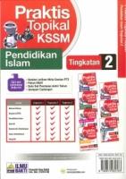 PRAKTIS TOPIKAL PENDIDIKAN ISLAM TINGKATAN 2 KSSM 2019