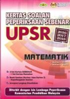 KERTAS SOALAN PEPERIKSAAN SEBENAR 2016-2017-2018 MATEMATIK UPSR