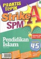 PRAKTIS TOPIK STRIKE A PENDIDIKAN ISLAM TINGKATAN 4.5 SPM 2019