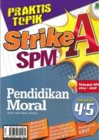 PRAKTIS TOPIK STRIKE A PENDIDIKAN MORAL TINGKATAN 4.5 SPM 2019