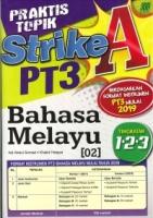 PRAKTIS TOPIK STRIKE A BAHASA MELAYU TINGKATAN 1.2.3 PT3 2019