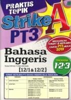 PRAKTIS TOPIK STRIKE A BAHASA INGGERIS TINGKATAN 1.2.3 PT3 2019