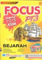 (PELANGI)FOCUS SEJARAH TINGKATAN 1.2.3 KSSM PT3 2019