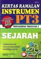 KERTAS RAMALAN INSTRUMEN SEJARAH PT3 2019