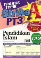 PRAKTIS TOPIK STRIKE A PENDIDIKAN ISLAM TINGKATAN 1.2.3 PT3 2019