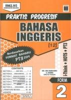 PRAKTIS PROGRESIF BAHASA INGGERIS FORM 2 2019