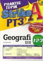 PRAKTIS TOPIK STRIKE A GEOGRAFI TINGKATAN 1.2.3 PT3